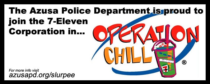 "Azusa PD Starts Operation ""Chill"""